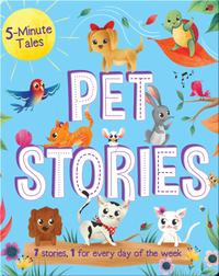 5 Minute Tales: Pets Stories