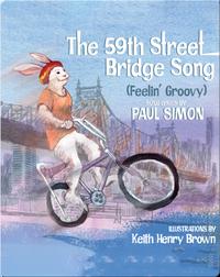 The 59th St. Bridge Song (Feelin' Groovy)