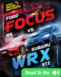 Ford Focus RS vs. Subaru WRX STI