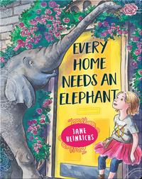 Every Home Needs an Elephant