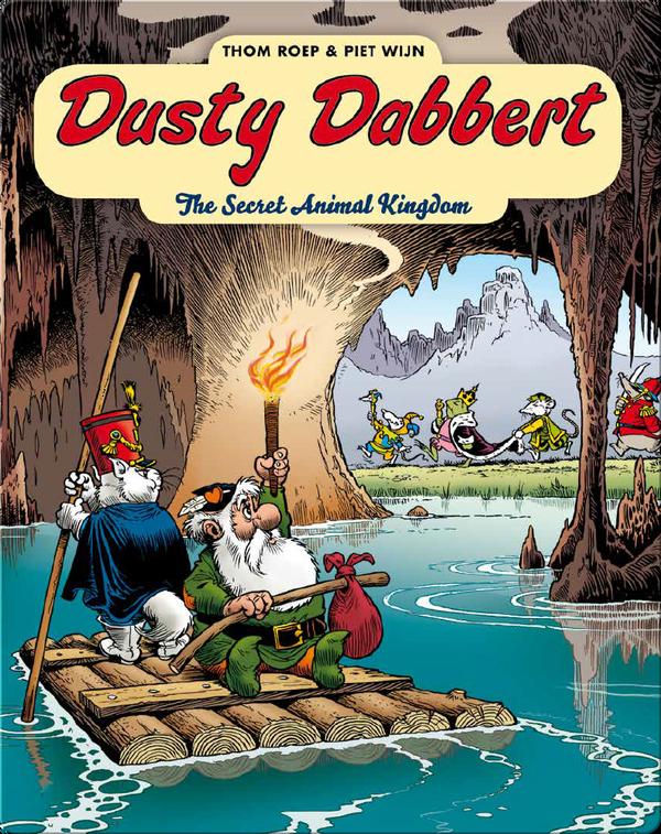Dusty Dabbert: The Secret Animal Kingdom