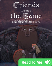 WolfWalker Readers: Friends Are Not the Same