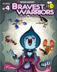 Bravest Warriors No.4