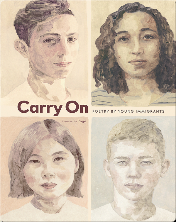 Carry On: Poetry by Young Immigrants