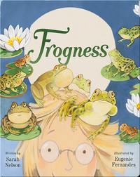 Frogness