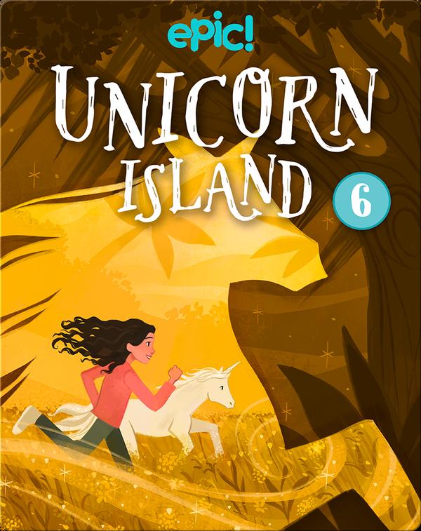 Unicorn Island Book 6: Secret Beneath the Sand
