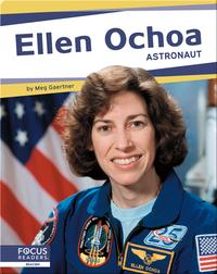 Ellen Ochoa: Astronaut