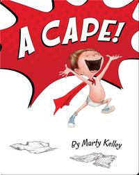 A Cape!