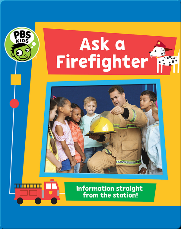 PBS KIDS: Ask a Firefighter