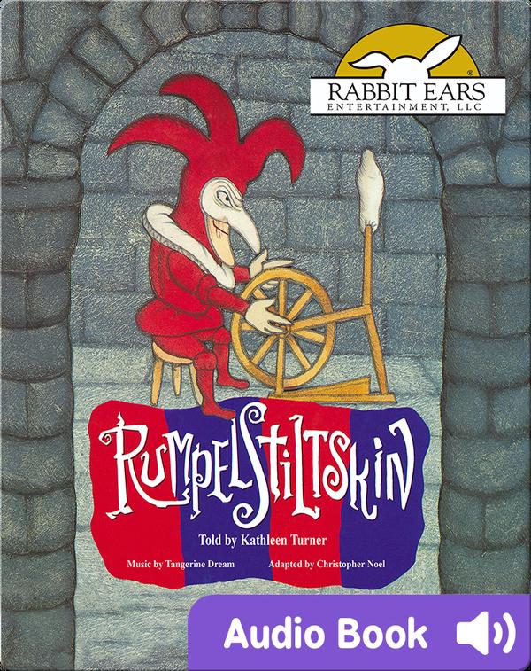 We All Have Tales: Rumpelstiltskin
