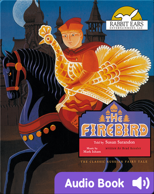 We All Have Tales: The Firebird
