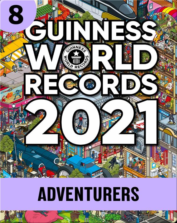 Guinness World Records 2021: Adventurers