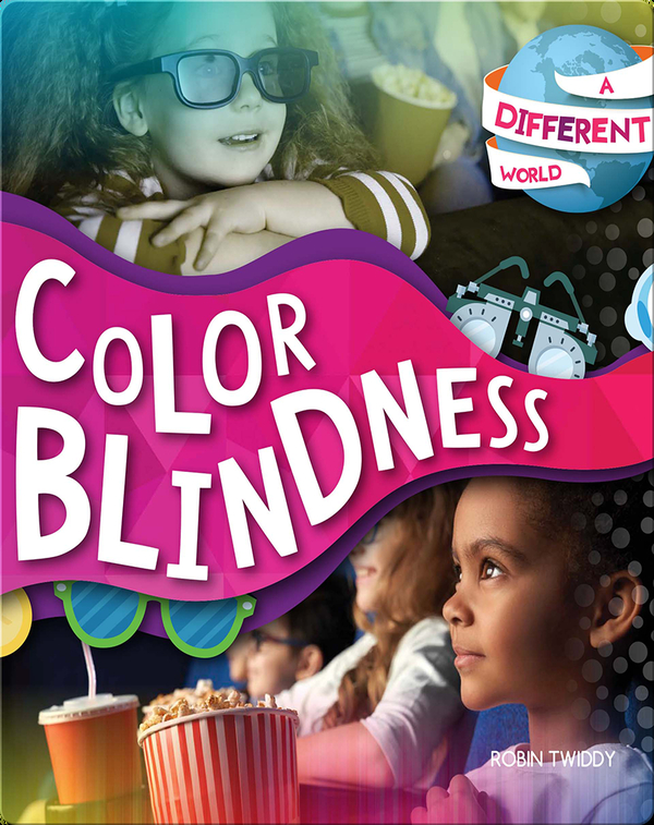 A Different World: Color Blindness