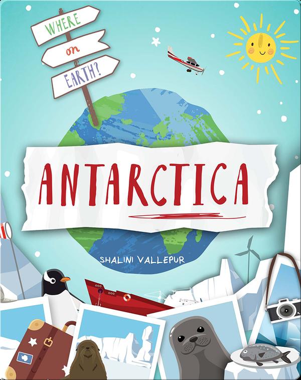 Where on Earth?: Antarctica