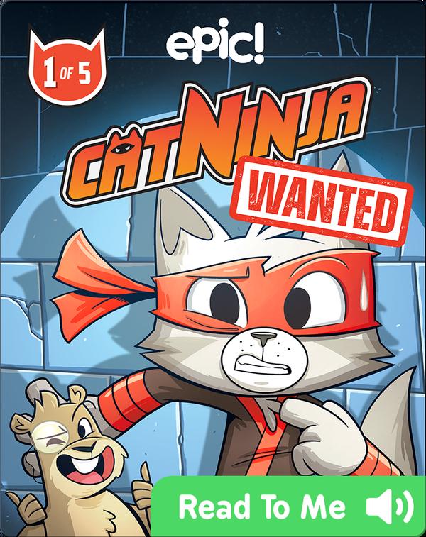 Cat Ninja: Wanted! Book 1