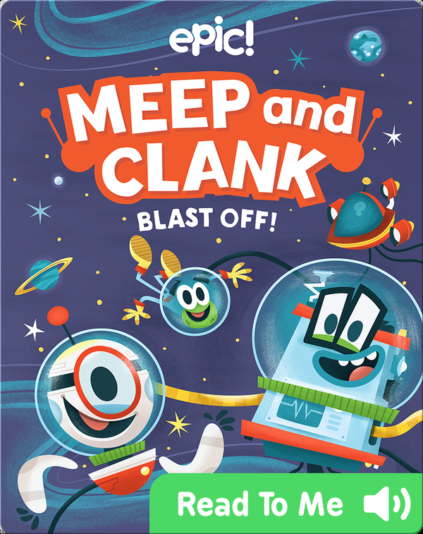 Meep and Clank: Blast Off!
