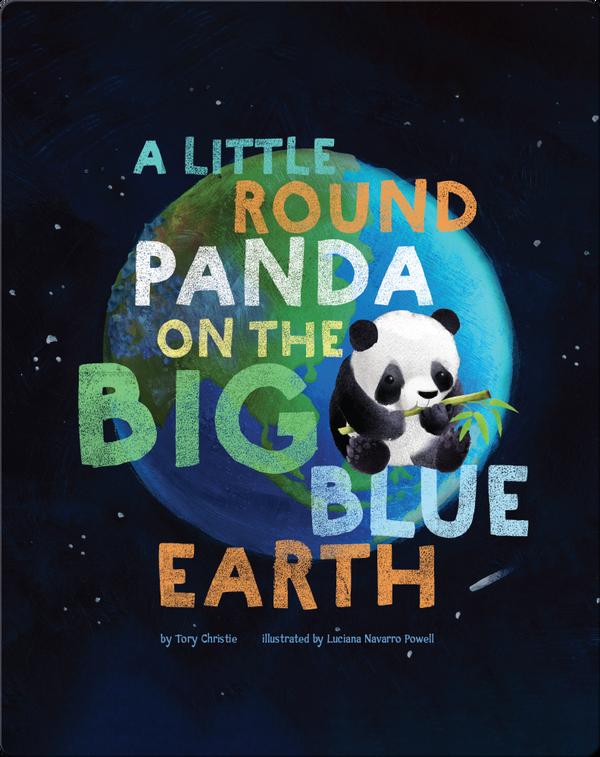 A Little Panda on the Big Blue Earth
