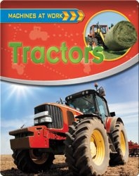Tractors (Machines at Work)