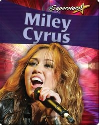 Miley Cyrus (Superstars!)