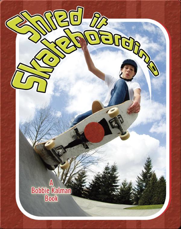Shred it Skateboarding
