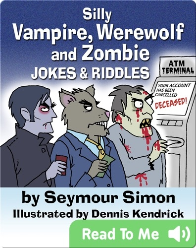 Silly Vampire, Werewolf and Zombie Jokes and Riddles