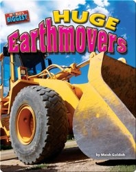 Huge Earthmovers
