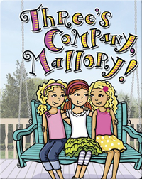 Three's Company, Mallory!