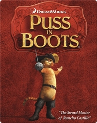 Puss in Boots: The Sword Master of Rancho Castillo