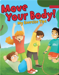 Move Your Body!: My Exercise Tips
