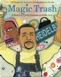 Magic Trash: The Story of Tyree Guyton and His Art