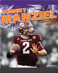 Awesome Athletes: Johnny Manziel