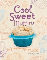 Cool Sweet Muffins: Fun & Easy Baking Recipes for Kids!