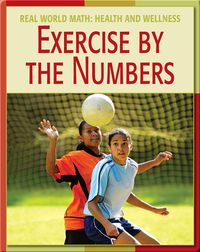 Real World Math: Exercise By The Numbers