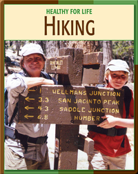 Healthy For Life: Hiking