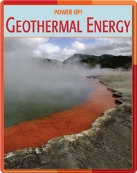 Power Up!: Geothermal Energy