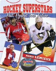 Hockey Superstars: Past, Present, and Future