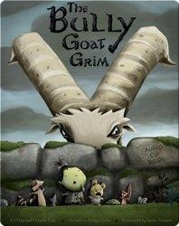 The Bully Goat Grim