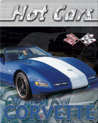 Hot Cars: Corvette