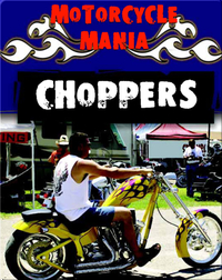 Motorcycle Mania: Choppers