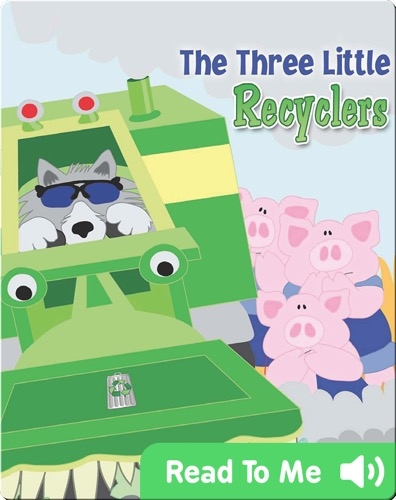 The Three Little Recyclers