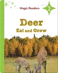 Magic Readers: Deer Eat and Grow