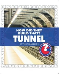 How Did They Build That? Tunnel