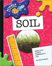 Science Explorer: Soil