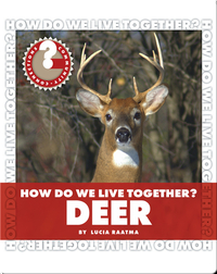 How Do We Live Together? Deer