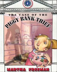 The Case Of The Piggy Bank Thief