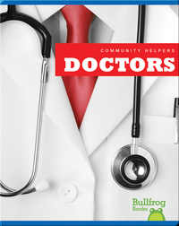 Community Helpers: Doctors
