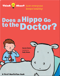 Does A Hippo Go To The Doctor?