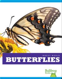 Insect World: Butterflies
