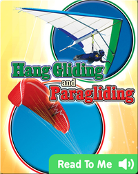 Action Sports: Hang Gliding And Paragliding