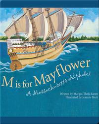 M is for Mayflower: A Massachusetts Alphabet